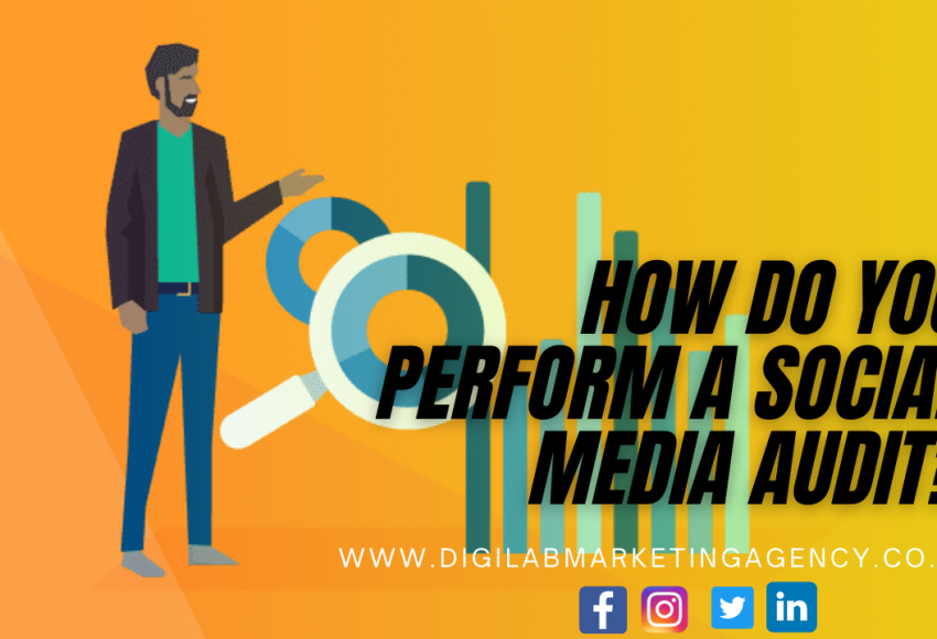 How Do You Perform A Social Media Audit_