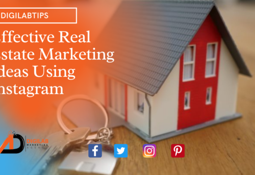 Effective Real Estate Marketing Ideas Using Instagram