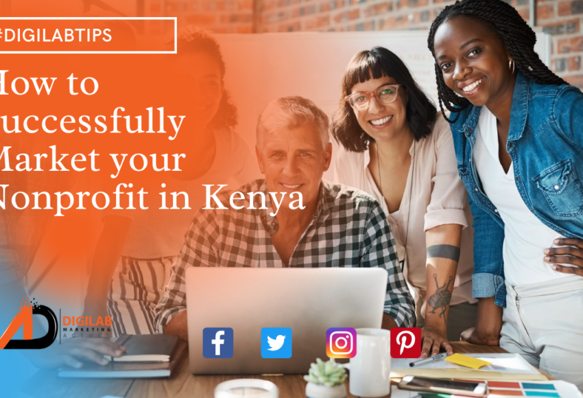 How to Successfully Market your Nonprofit in Kenya