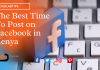 The Best Time To Post on Facebook in Kenya